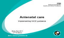 About Antenatal care PowerPoint Presentation