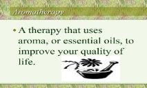 Aromatherapy PowerPoint Presentation