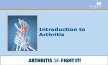 Introduction to Arthritis PowerPoint Presentation