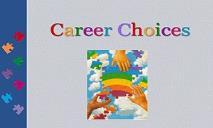 Career Choices PowerPoint Presentation