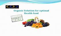 Organic Solution for optimal Health food PowerPoint Presentation