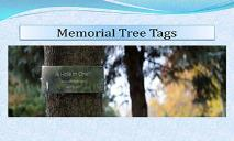 Memorial Tree Tags PowerPoint Presentation