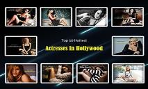 Top 10 Hottest Actresses In Hollywood PowerPoint Presentation