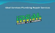 Ideal Services Plumbing Repair Services PowerPoint Presentation