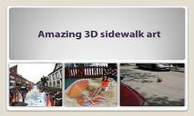 3D Sidewalk Art PowerPoint Presentation