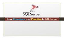 Store Procedure and Function in Sql Server PowerPoint Presentation