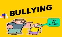 What is Bullying PowerPoint Presentation