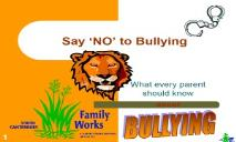 Say NO to Bullying PowerPoint Presentation