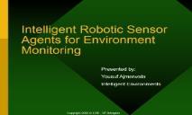 Intelligent Robotic Sensor Agents for Environment Monitoring PowerPoint Presentation