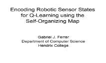 Encoding Robotic Sensor States for Q-Learning PowerPoint Presentation