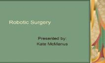 Robotic Surgery PowerPoint Presentation