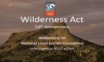 Wilderness Act 50th Anniversary PowerPoint Presentation