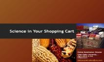 Science in Your Shopping Cart PowerPoint Presentation