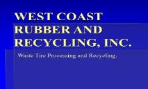 West Coast Rubber and Recycling PowerPoint Presentation