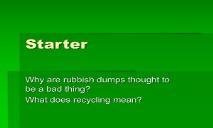 Starter plastic recycling PowerPoint Presentation
