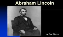 Abraham Lincoln-True Leader PowerPoint Presentation
