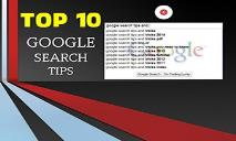 Google Search Tips and Tricks PowerPoint Presentation