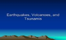 Earthquakes and Volcanoes PowerPoint Presentation