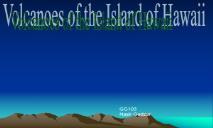 Volcanoes of Hawaii PPT PowerPoint Presentation