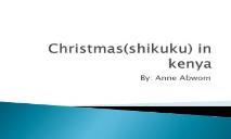 Christmas in kenya PPT PowerPoint Presentation