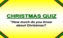 CHRISTMAS QUIZ PowerPoint Presentation