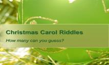 Christmas Carol Riddles PPT PowerPoint Presentation