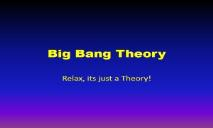 Big Bang Theory A Science Project PowerPoint Presentation