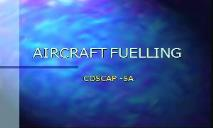 Aircraft Fuelling - COSCAP PowerPoint Presentation
