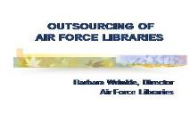 AIR FORCE LIBRARIES PowerPoint Presentation