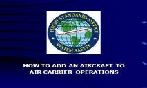 How to Add an Aircraft to Air Carrier Operations PowerPoint Presentation