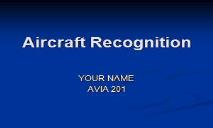 Aircraft Recognition Training PowerPoint Presentation