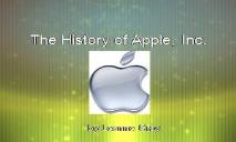 The History of Apple Inc PowerPoint Presentation