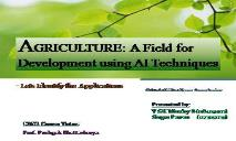 AGRICULTURE (A Field for Development using AI Techniques) PowerPoint Presentation