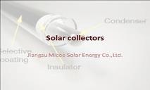Jiangsu Micoe Solar collectors PowerPoint Presentation
