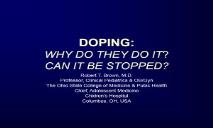 ABOUT DOPING WHY DO THEY DO IT PowerPoint Presentation