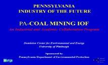 COAL MINING PENNSYLVANIA INDUSTRY OF THE FUTURE PowerPoint Presentation