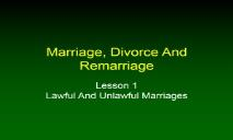 A Marriage Divorce And Remarriage PowerPoint Presentation