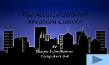 The Assassination of Abraham Lincoln PowerPoint Presentation