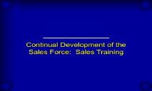 Continual Development of the Sales Force Sales Training PowerPoint Presentation