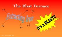 About The Blast Furnace PowerPoint Presentation