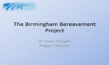 The Birmingham Bereavement Project PowerPoint Presentation