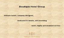 Boutique Hotel Group PowerPoint Presentation