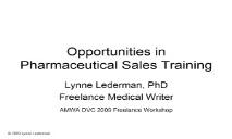 Opportunities in Pharmaceutical Sales Training PowerPoint Presentation