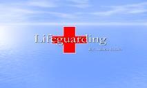 Lifeguarding PowerPoint Presentation