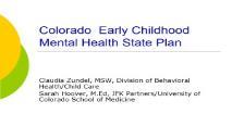 A Accomplishment Colorado Association for Infant Mental PowerPoint Presentation