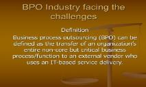 BPO Industry facing the challenges PowerPoint Presentation