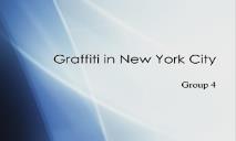 Graffiti in New York City PowerPoint Presentation