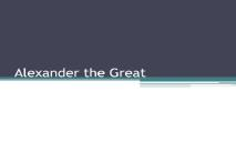 Alexander the Great Overview PowerPoint Presentation
