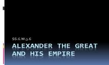 Alexander the great and his empire PowerPoint Presentation