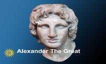 View Alexander the Great PowerPoint Presentation